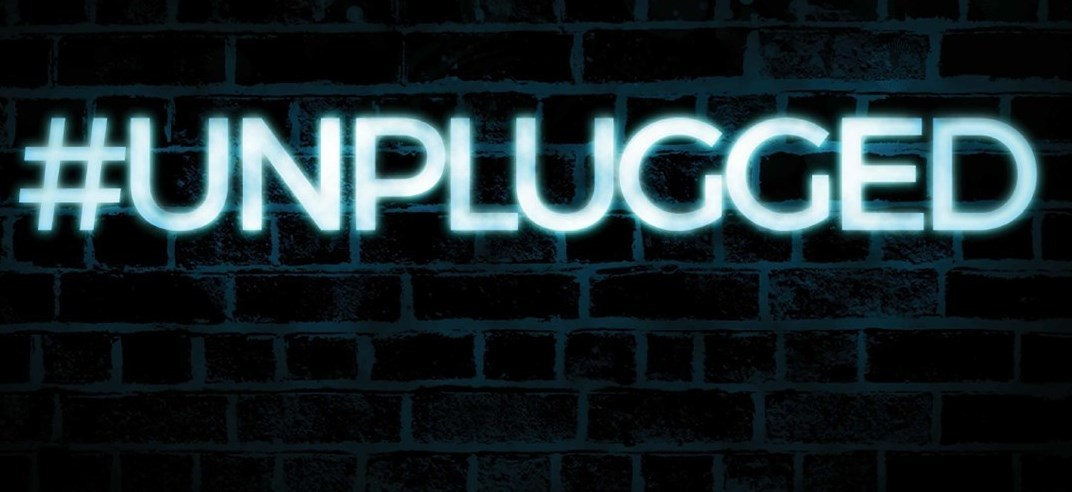 #UNPLUGGED - Taking Digital Control